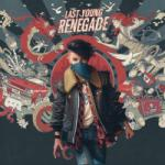 Free Download mp3 Terbaru Last Young Renegade di LaguMp3.Info