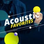 Download lagu Acoustic Favorites mp3 baik di LaguMp3.Info