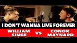 Download Video Lagu ZAYN & Taylor Swift - I Don't Wanna Live Forever (SING OFF vs. William Singe) Music Terbaru