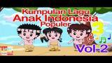 Download Video Kumpulan Lagu Anak Indonesia Populer 17 Menit - Vol 2 | Lagu Anak Indonesia Music Gratis - zLagu.Net