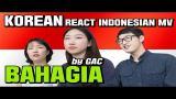 "Music Video Korean GUYS/GIRLS REACT INDONESIAN MV ""BAHAGIA"" by GAC (Gamaliel Audrey Cantika) di zLagu.Net"