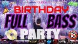 Video Lagu 2JAM PARTY DIGEMPUR BASS HABIS2AN...HAPPY BIRTHDAY REMIX BREAKBEAT 2018 (MIXTAPE BREAKBEAT) DJ LOUW 2021 di zLagu.Net