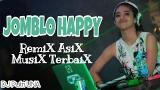 Music Video DJ UNA BASSBEAT - JOMBLO HAPPY    Remix ix Asix Gratis