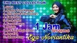 Video Music 1 Jam Bersama EGA NOVIANTIKA (The Best Collection) Terbaru di zLagu.Net