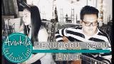 Video Lagu Music ANJI - MENUNGGU KAMU (OST JELITA SEJUBA) (Aviwkila Cover)