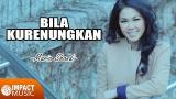 Download Video Lagu Maria Shandi - Bila Kurenungkan Music Terbaru