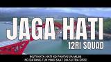 Video Lagu Music Jaga Hati - 12RI Squad | Tolong Jangan Ko Pergi | Lagu Papua Terpopuler - zLagu.Net