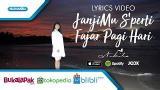 Video Lagu Janjimu Seperti Fajar - Nikita (eo Lyric) Music Terbaru