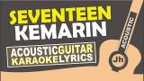 Free Video Music Seventeen - Kemarin (Karaoke Actic) Terbaru
