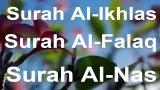 video Lagu Surah Al-Ikhlas - Surah Al-Nas - Surah Al-Falaq Music Terbaru
