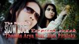 Video Lagu Thomas Arya feat Elsa Pitaloka - terpisah sudah Terbaru di zLagu.Net