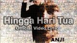 Video Musik Official eo 'Hingga Hari Tua' – ANJI Terbaru