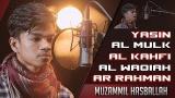 Video Music Surah Ar Rahman, Yasin, Al Kahfi, Al Mulk & Al Waqiah Muzzamil Hasballah Gratis di zLagu.Net