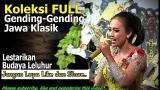 Download Vidio Lagu Koleksi Full Gending Gending Jawa Klasik Lestarikan Budaya Leluhur like dan share Gratis di zLagu.Net