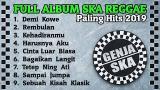 Music Video Full Album SKA Terbaik 2019 | Demi Kowe | Rembulan | Hanya Aku | Lagu SKA Paling Hits 2019 - zLagu.Net