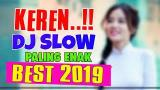 Video Music KEREN !!! DJ SLOW PALING ENAK [] BEST 2019 MANTAP BOSSKU di zLagu.Net