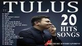 Download Lagu TULUS Full Album - THE BEST OF TULUS Music