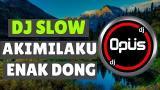 Video Music DJ AKIMILAKU ENAK DONG REMIX TERBARU ORIGINAL 2019 Terbaru di zLagu.Net