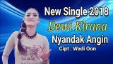 Download video Lagu Dewi Kirana - Nyandak Angin | Tarling 2018 Gratis