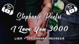 Video Stephanie Poetri - I love you 3000 | lirik dan terjemahan Terbaik di zLagu.Net
