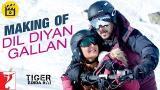 Lagu Video Making of Dil Diyan Gallan Song | Tiger Zinda Hai | Salman Khan | Katrina Kaif Terbaru 2021