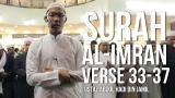 Download Video Lagu Surah Ali-Imran 33-37 (Ramadan 1437H) - Ustaz Abdul Hadi Bin Jamil ᴴᴰ Music Terbaru di zLagu.Net