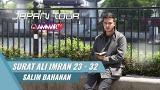 Download Video JAPAN TOUR | Surat Ali Imran 23 - 32 | Salim bahanan Music Gratis - zLagu.Net