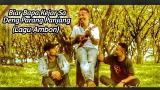 Download Vidio Lagu Biar Bapa Kejar Sa Deng Parang Panjang - Lagu Flores Terbaik