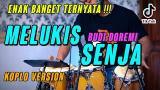 Download Lagu INI YANG DICARI!!! MELUKIS SENJA KOPLO VERSION COVER by KOPLO IND Music